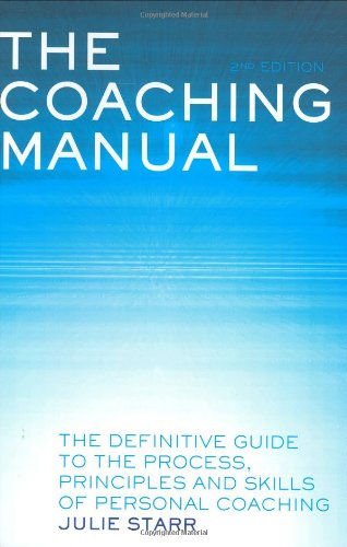 The Coaching Manual By Julie Starr