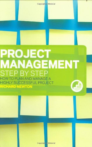 Project Management Step by Step By Richard Newton