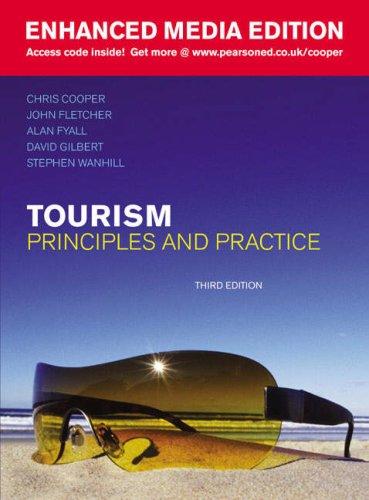 Tourism, Enhanced Media Edition By Chris Cooper (Nottingham University Business School)