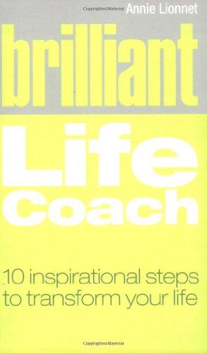 Brilliant Life Coach By Annie Lionnet