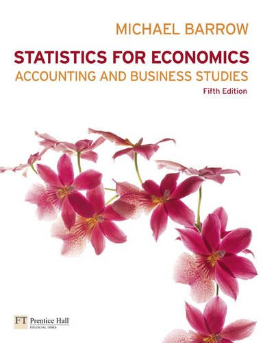 Statistics for Economics, Accounting and Business Studies Plus MathXL Pack by Michael Barrow