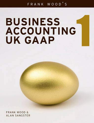 Business Accounting UK GAAP Volume 1 By Alan Sangster