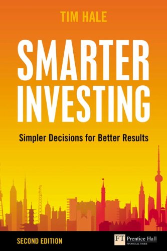 Smarter Investing: Simpler Decisions for Better Results by Tim Hale