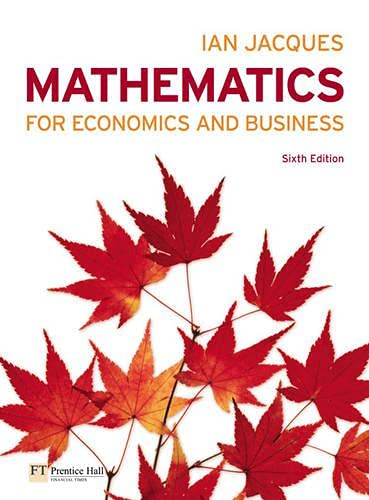Mathematics for Economics and Business by Ian Jacques