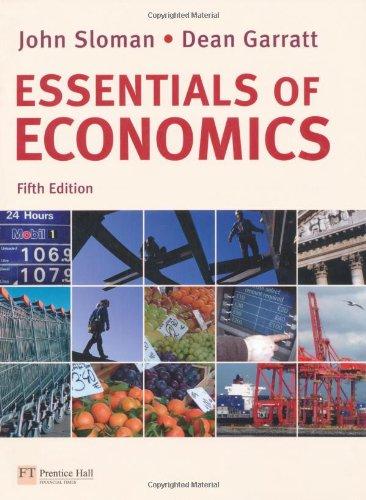 Essentials of Economics with MyEconLab By John Sloman