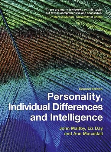 Personality, Individual Differences and Intelligence by John Maltby