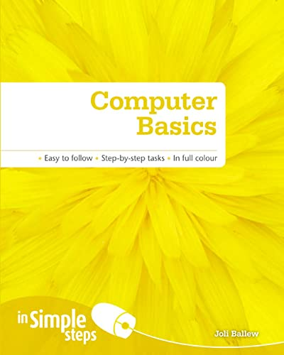 Computer Basics In Simple Steps by Joli Ballew