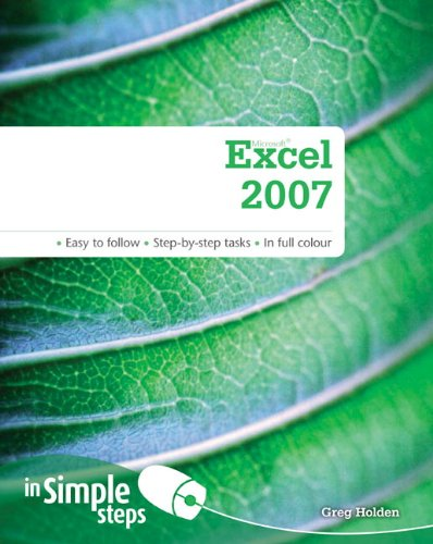 Microsoft Excel 2007 in Simple Steps by Greg Holden