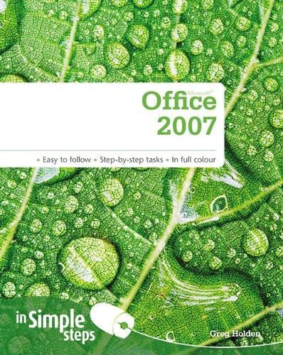 Microsoft Office 2007 In Simple Steps By Greg Holden