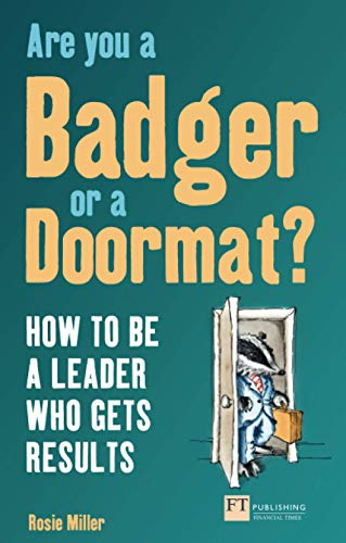 Are you a Badger or a Doormat? By Rosie Miller