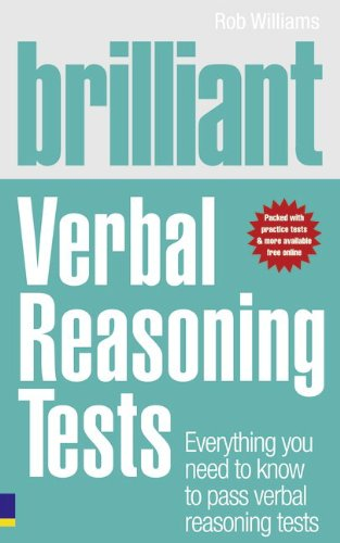 Brilliant Verbal Reasoning Tests: Everything you need to know to pass verbal reasoning tests (Brilliant Business) By Rob Williams