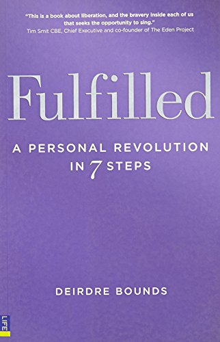 Fulfilled By Deirdre Bounds