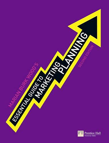 Essential Guide to Marketing Planning by Marian Burk Wood