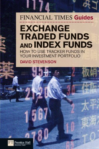 Financial Times Guide to Exchange Traded Funds and Index Funds By David Stevenson