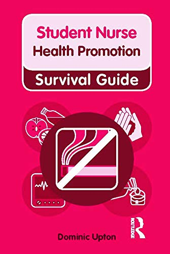 Nursing & Health Survival Guide: Health Promotion by Dominic Upton