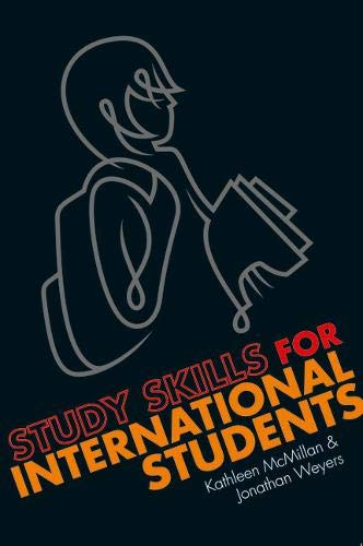 Study Skills for International Students: A Handbook for Studying in the UK by Kathleen McMillan