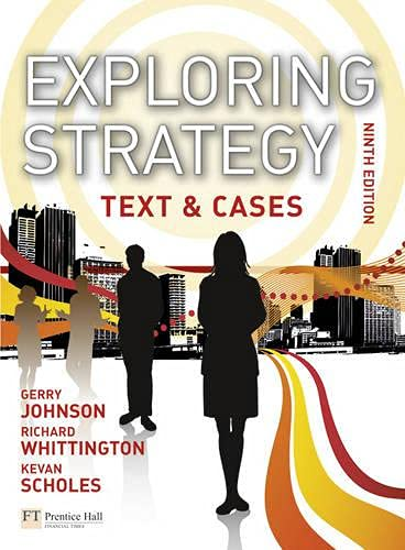 Exploring Strategy By Gerry Johnson