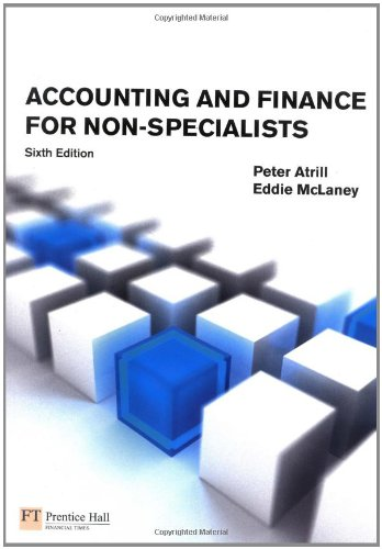 Accounting & Finance for Non-Specialists with MyAccountingLab By Peter Atrill