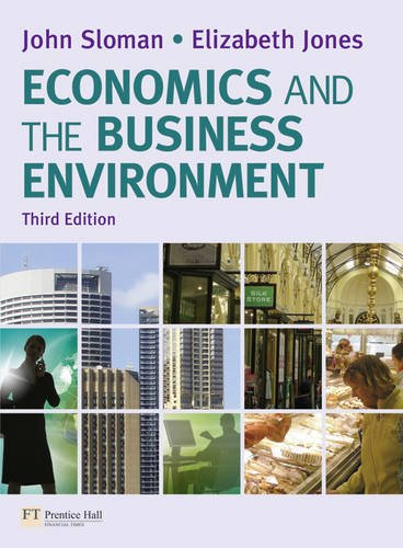 Economics and the Business Environment By John Sloman