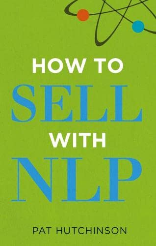 How to sell with NLP By Pat Hutchinson
