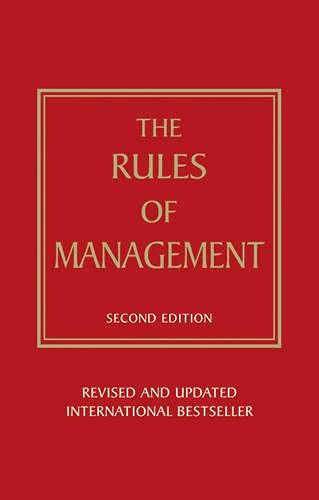 Rules of Management: A Definitive Code for Managerial Success by Richard Templar