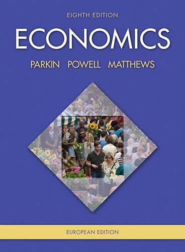 Economics European Edition with MyEconLab access card by Michael Parkin