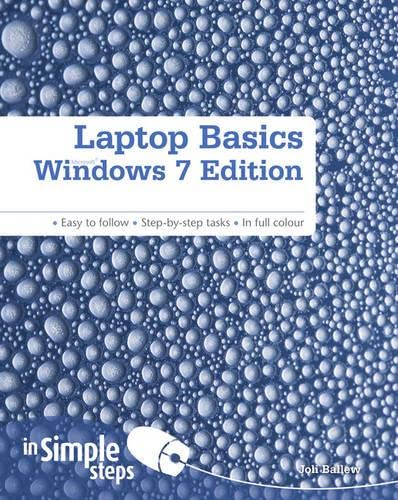 Laptop Basics Windows 7 Edition In Simple Steps By Joli Ballew