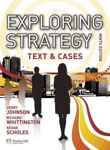 Exploring Strategy Text & Cases plus MyStrategyLab and The Strategy Experience simulation By Gerry Johnson