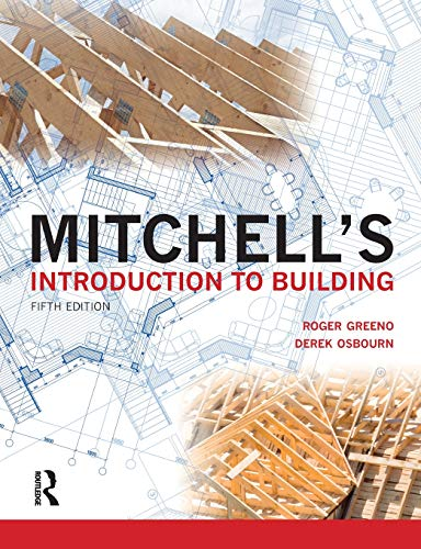 Mitchell's Introduction to Building By Roger Greeno