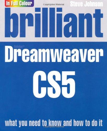 Brilliant Dreamweaver CS5 By Steve Johnson