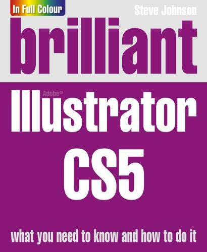 Brilliant Illustrator CS5 by Steve Johnson