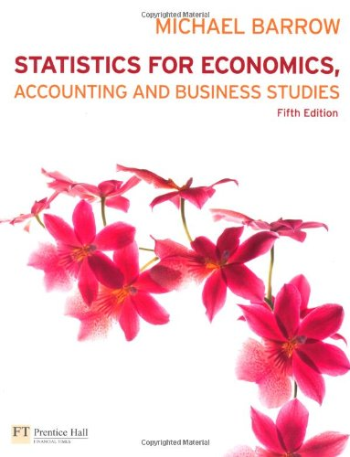 Statistics for Economics, Accounting and Business Studies with MyMathLab Global Student Access Card (Pack) By Michael Barrow