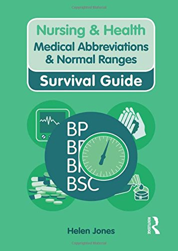 Medical Abbreviations and Normal Ranges (Nursing and Health Survival Guides) By Helen Jones