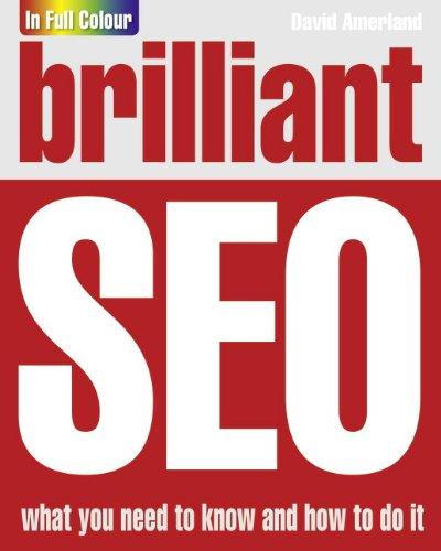 Brilliant Search Engine Optimisation (SEO) By David Amerland