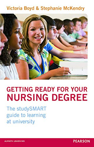 Getting Ready for your Nursing Degree By Victoria Boyd