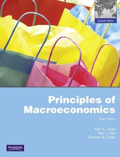 Principles of Macroeconomics: Global Edition By Karl E. Case