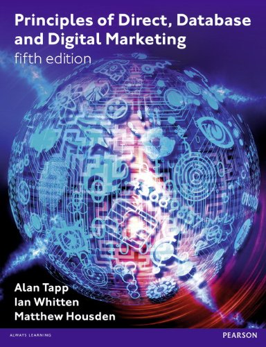 Principles of Direct, Database and Digital Marketing By Alan Tapp