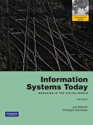 Information Systems Today: International Version by Joe Valacich