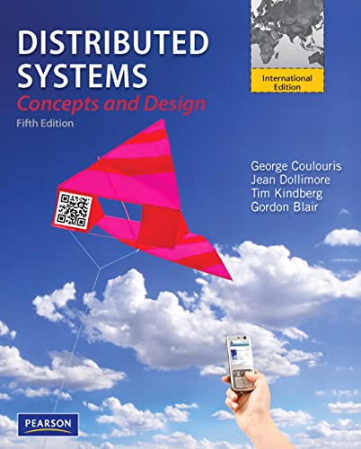 Distributed Systems: International Edition By George F. Coulouris