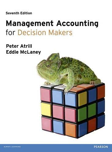 Management Accounting for Decision Makers with MyAccountingLab access card By Peter Atrill