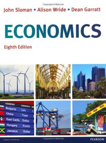 Economics, plus MyEconLab with Pearson eText. By John Sloman