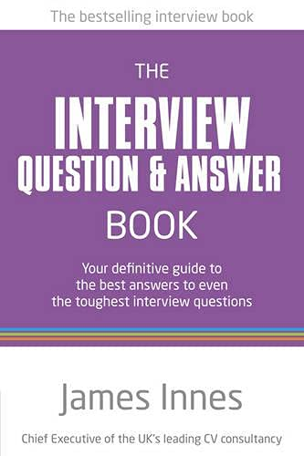 The Interview Question & Answer Book By James Innes