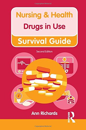Drugs in Use (Nursing and Health Survival Guides) By Ann Richards