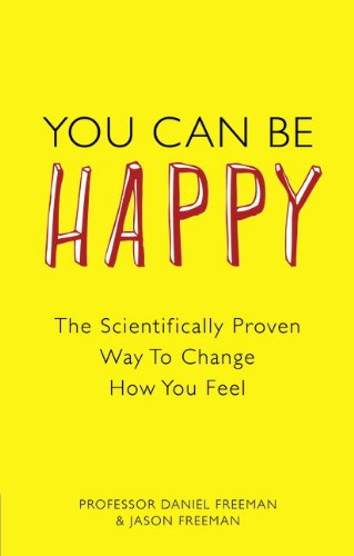 You Can Be Happy By Daniel Freeman