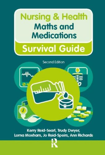 Maths and Medications (Nursing and Health Survival Guides) By Ann Richards