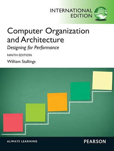 Computer Organization and Architecture: International Edition by William Stallings