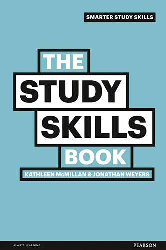 The Study Skills Book by Jonathan Weyers