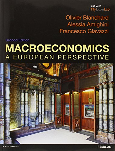 Macroeconomics: A European Perspective with MyEconLab by Olivier Blanchard