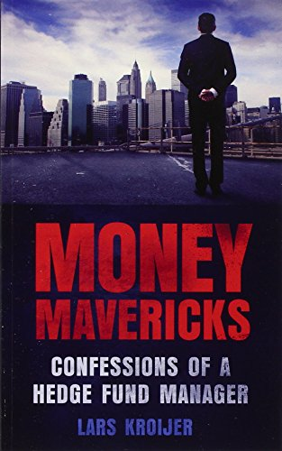 Money Mavericks By Lars Kroijer
