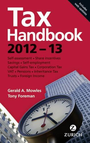 Zurich Tax Handbook:2012-13 By Gerald Mowles